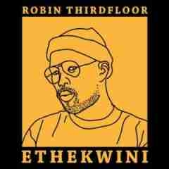 Robin Thirdfloor - Ethekwini
